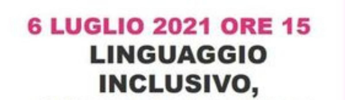 Linguaggio inclusivo,discorsi d'odio e discriminazione