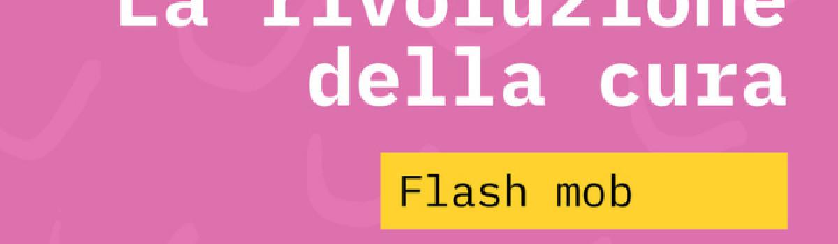 La rivoluzione della cura: flash mob a Torino